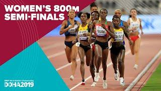 Women's 800m Semi-Finals | World Athletics Championships Doha 2019