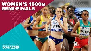 Women's 1500m Semi-Finals | World Athletics Championships Doha 2019