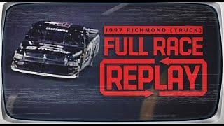 1997 Virginia Is For Lovers 200, Truck Series from Richmond Raceway | NASCAR Classic Race Replay