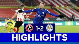 Dramatic Victory For The Foxes At Bramall Lane   Sheffield United 1 Leicester City 2   2020/21