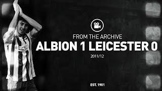 Classic Match: Albion 1 Leicester 0