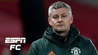 Is Ole Gunnar Solskjaer to blame for Man United's struggles vs. the big six?   ESPN FC Extra Time