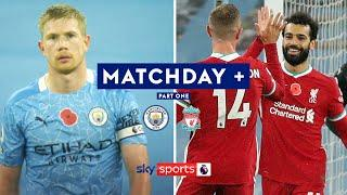 Kevin de Bruyne's missed penalty & goals from Salah and Jesus | Matchday + | Part 1