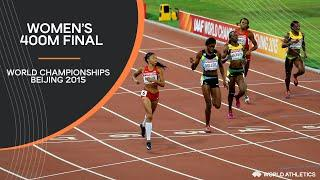 Women's 400m Final | World Athletics Championships Beijing 2015