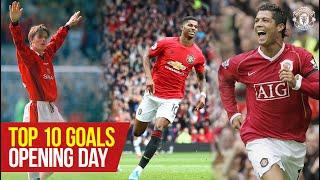 Top 10 Opening Day Goals | Premier League | Manchester United