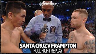Full fight replay: Leo Santa Cruz v Carl Frampton | Insane fight!