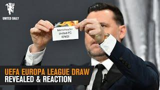 REACTION: Reds learn Europa League opponents | UEFA Europa League Draw | Manchester United