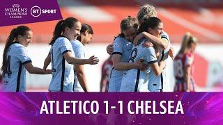 Atlético Madrid vs Chelsea (1-1) | Blues win 3-1 on aggregate | Women's Champions League Highlights