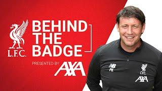 Behind the Badge: Peter Krawietz | Meeting Klopp, his role at LFC & the best time as a coach