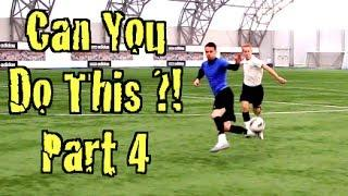 Learn FOUR Amazing Football Skills!  CAN YOU DO THIS Part 4??!!   F2Freestylers