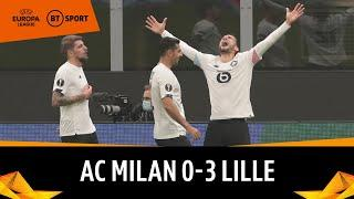 AC Milan vs Lille (0-3) | Europa League Highlights