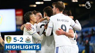 Highlights: Leeds United 5-2 Newcastle United | Five-star attacking performance! | Premier League