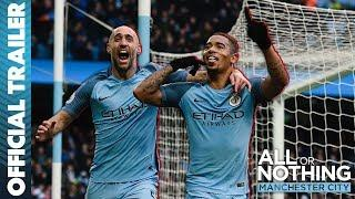 All Or Nothing: Manchester City   Official Trailer