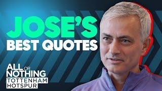 Jose's Top 5 Quotes! | One Year Anniversary at Spurs | All or Nothing: Tottenham Hotspur