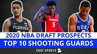 NBA Draft: Top 10 Shooting Guards In The 2020 NBA Draft With Anthony Edwards At #1