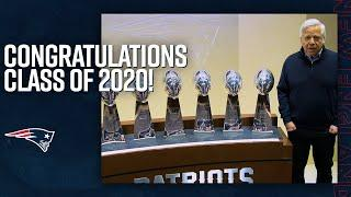 Congratulations to the Class of 2020 from the New England Patriots