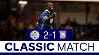 Akinbiyi Scores First Foxes Goal In Ipswich Win | Leicester City 2 Ipswich Town 1 | Classic Matches