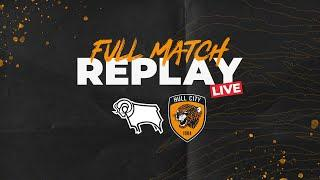 Full Match Replay LIVE | Derby County 0-3 Hull City | 14.05.16