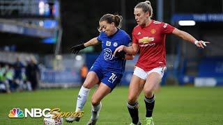 Women's Super League: Chelsea v. Manchester United | EXTENDED HIGHLIGHTS | NBC Sports