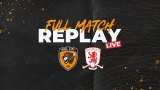 Full Match Replay LIVE | Hull City 4-2 Middlesbrough | 05.04.17