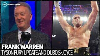 Frank Warren gives Tyson Fury update and discusses Dubois-Joyce
