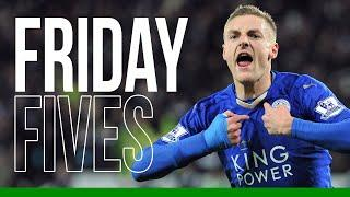 Friday Fives: Best Goals Of The 2015/16 Season