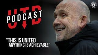 """Utd Podcast: Mike Phelan - """"This is United - Anything is Achievable""""   Manchester United"""