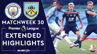 Manchester City v. Burnley | PREMIER LEAGUE HIGHLIGHTS | 6/22/2020 | NBC Sports