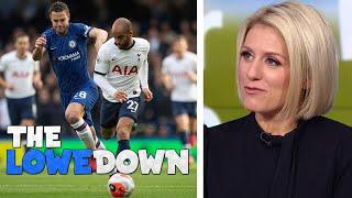 Chelsea-Tottenham preview special   The Lowe Down   NBC Sports