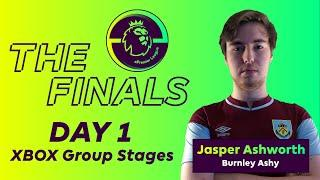 ePremier League Finals: DAY 1 - XBOX Group Stages