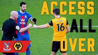 Access All Over | Crystal Palace 1-0 Wolverhampton Wanderers (H)
