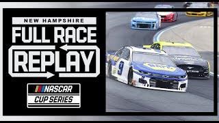 Foxwoods Resort Casino 301 from New Hampshire Motor Speedway | NASCAR Cup Series Full Race Replay