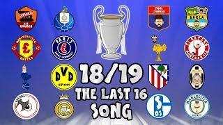 THE LAST 16 Champions League Song - 18/19 Intro Parody Theme!