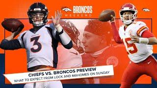 Chiefs vs. Broncos Preview: What to expect from Lock and Mahomes on Sunday | Broncos Weekend