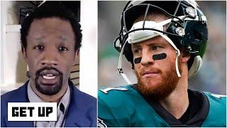 Carson Wentz had to feel blindsided when the Eagles drafted a QB - Domonique Foxworth | Get Up