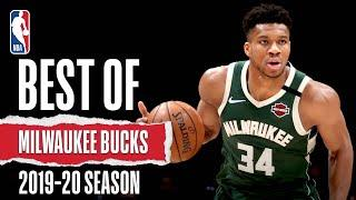 Best Of Milwaukee Bucks | 2019-20 NBA Season