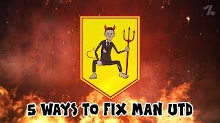 5 ways to FIX Man United!  OneFootball x 442oons