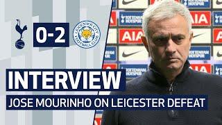 INTERVIEW | JOSE MOURINHO ON LEICESTER DEFEAT