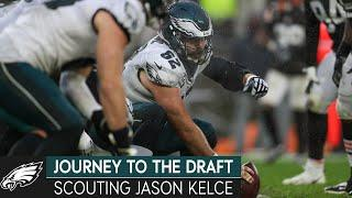 Scouting Jason Kelce, Senior Bowl Names to Know, & Impact Safeties   Journey to the Draft