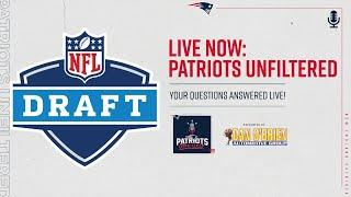 Patriots Unfiltered Draft Day 3 Special