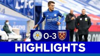 First Premier League Loss Of The Season For The Foxes | Leicester City 0 West Ham United 3 | 2020/21