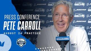 Pete Carroll 2020 Training Camp August 24th Practice Press Conference