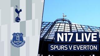 N17 LIVE | SPURS V EVERTON PRE-MATCH BUILD-UP