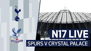 N17 LIVE | SPURS V CRYSTAL PALACE PRE-MATCH BUILD-UP