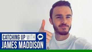 Video Call Catch Up | James Maddison