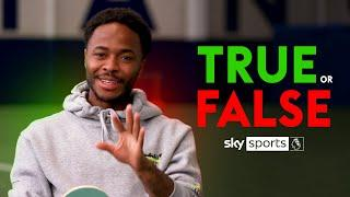 Does Sterling run like a T-Rex?  | TRUE or FALSE with Raheem Sterling