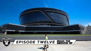 From The Ground Up: Welcome to the Death Star (Ep. 12) | Allegiant Stadium | Las Vegas Raiders