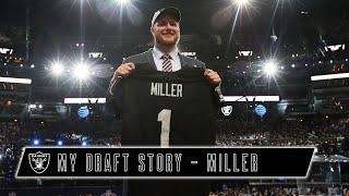 Kolton Miller Recaps Special Call From Coach Gruden on Draft Night   My Draft Story   Raiders