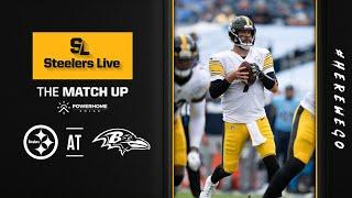 Steelers Live The Match Up (Oct. 29): Week 8 at Baltimore Ravens