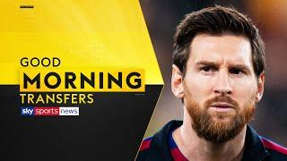"""'Messi will leave Barcelona.. but not for free!""""   Update on Messi   Good Morning Transfers"""